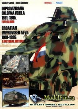Croatian Improvised AFV's 1991-1995: a pictorial history (Vojislav Jereb,  ...