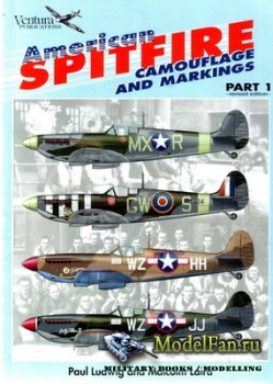 Ventura Publications (Classic Warbirds №3) - American Spitfire: Camouflage  ...