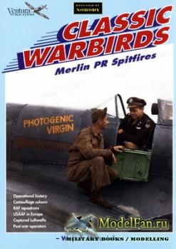 Ventura Publications (Classic Warbirds №10) - Merlin PR Spitfires