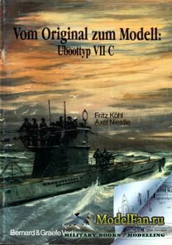 Vom Original zum Modell: Uboottyp VII C