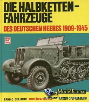 Motorbuch Verlag (Militarfahrzeuge 6) - Die Halbkettenfahrzeuge des Deutsch ...