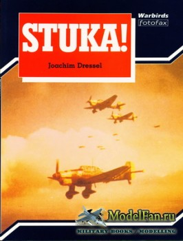 Arms and Armour - Warbirds Fotofax - Stuka!