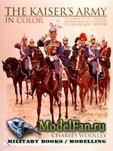Schiffer Publishing - The Kaiser's Army in Color: Uniforms of the Imperial ...
