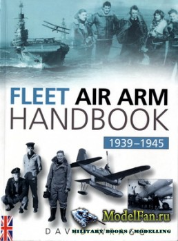 Fleet Air Arm Handbook 1939-1945 (David Wragg)