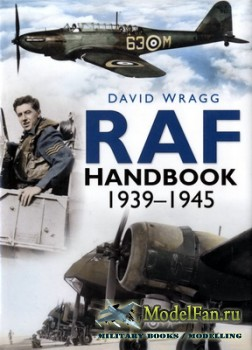Royal Air Force Handbook 1939-1945 (David Wragg)