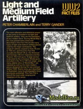 Light and Medium Field Artillery WW2 Fact Files (Peter Chamberlain, Terry G ...