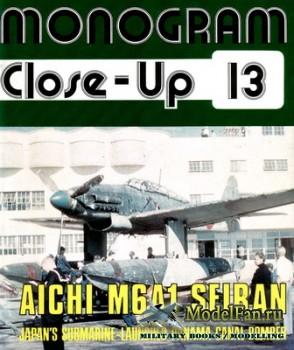 Monogram Close-Up 13 - Aichi M6A1 Seiran