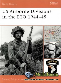 Osprey - Battle Orders 25 - US Airborne Divisions in the ETO 1944-45