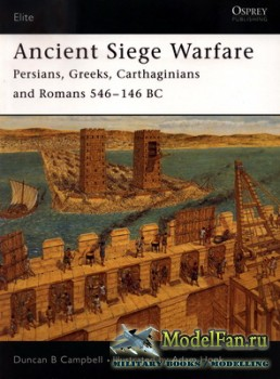 Osprey - Elite 121 - Ancient Siege Warfare. Persians, Greeks, Carthaginians ...