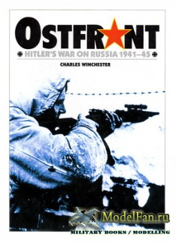 Osprey - General Military - Ostfront: Hitler's War on Russia 1941-45