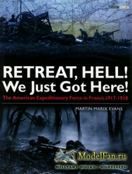Osprey - General Military - Retreat, Hell! We Just Got Here!