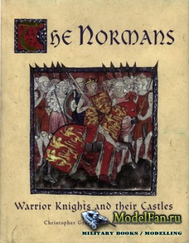 Osprey - General Military - The Normans: Warrior Knights and their Castles