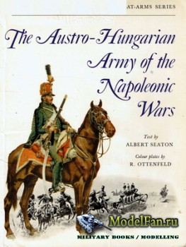 Osprey - Men at Arms 5 - The Austro-Hungarian Army of the Napoleonic Wars