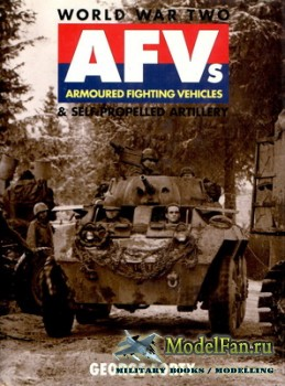 Osprey - World War 2 - Armoured Fighting Venicles & Self-Propelled Artillery