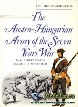 Osprey - Men-at-Arms 6 - The Austro-Hungarian Army of the Seven Years War