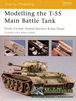 Osprey - Modelling 20 - Modelling the T-55 Main Battle Tank