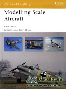 Osprey - Modelling 41 - Modelling Scale Aircraft