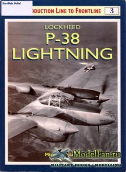 Osprey - Production Line to Frontline 3 - Lockheed P-38 Lightning