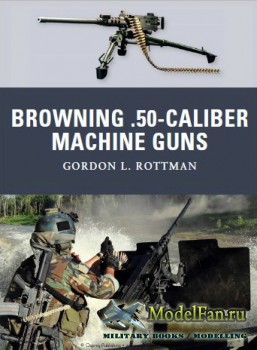 Osprey - Weapon 4 - Browning .50-Caliber Machine Guns