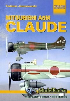 Mushroom Model Magazine Special №6107 (Yellow Series) - Mitsubishi A5M Clau ...