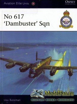 Osprey - Aviation Elite Units 34 - No 617 'Dambusters' Sqn