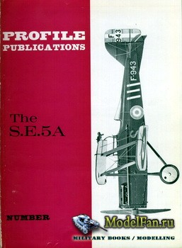 Profile Publications - Aircraft Profile №1 - The S.E.5A