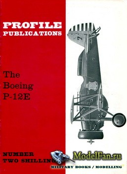 Profile Publications - Aircraft Profile №2 - The Boeing P-12E