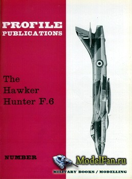Profile Publications - Aircraft Profile №4 - The Hawker Hunter F.6