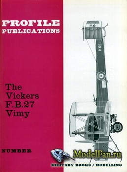 Profile Publications - Aircraft Profile №5 - The Vickers F.B.27 Vimy