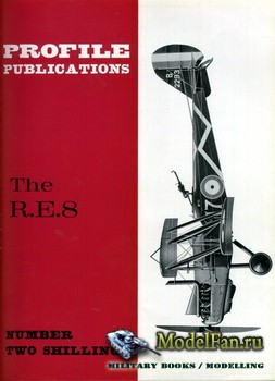 Profile Publications - Aircraft Profile №8 - The R.E.8
