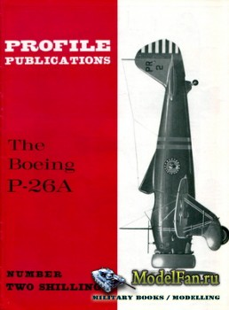 Profile Publications - Aircraft Profile №14 - The Boeing P-26A