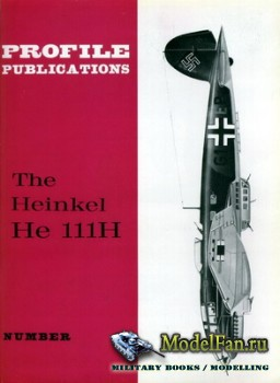 Profile Publications - Aircraft Profile №15 - The Heinkel He 111H