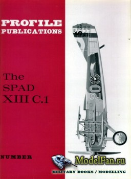 Profile Publications - Aircraft Profile №17 - The SPAD XIII C.1