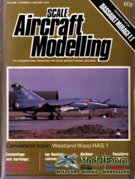 Scale Aircraft Modelling Vol.1 №4 (January 1979)