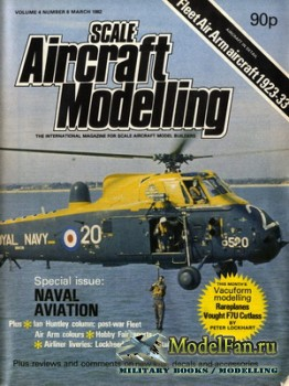 Scale Aircraft Modelling Vol.4 №6 (March 1982)