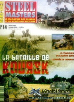 Steel Masters Hors-serie №14 (2002) - La Bataille de Koursk (Tome I)