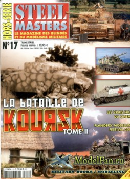 Steel Masters Hors-serie №17 (2003) - La Bataille de Koursk (Tome II)