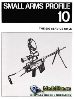 Small Arms Profile 10 - The SIG Service Rifle