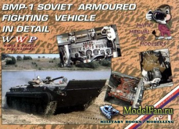 WWP Green - Wheels Line №1 BMP-1 Soviet Armoured Fighting Vehicle in Detail