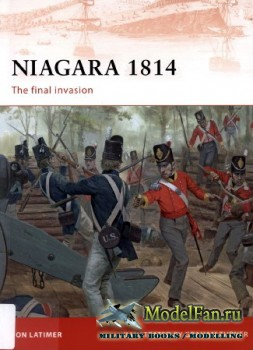 Osprey - Campaign 209 - Niagara 1814. The Final Invasion