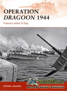 Osprey - Campaign 210 - Operation Dragoon 1944. France's other D-Day
