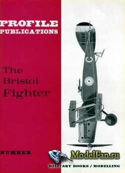 Profile Publications - Aircraft Profile №21 - The Bristol Fighter