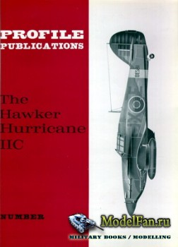 Profile Publications - Aircraft Profile №24 - The Hawker Hurricane IIC