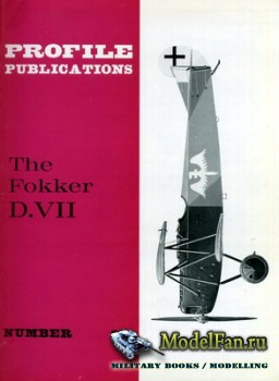 Profile Publications - Aircraft Profile №25 - The Fokker D.VII