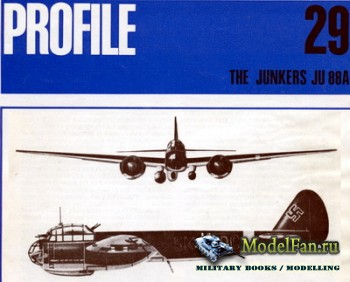 Profile Publications - Aircraft Profile №29 - The Junkers Ju 88A
