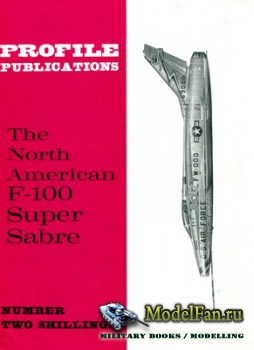 Profile Publications - Aircraft Profile №30 - The North American F-100 Supe ...
