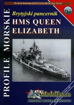 Profile Morskie 27 - Brytyjski Pancernik HMS Queen Elizabeth