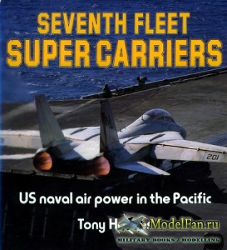 Osprey - Colour Series - Seventh Fleet Super Carriers