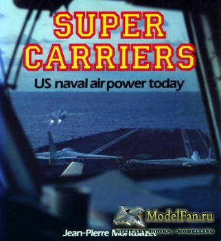 Osprey - Colour Series - Super Carriers US Naval Air Power Today