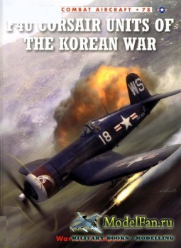 Osprey - Combat Aircraft 78 - F4U Corsair Units of the Korean War